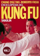 Enciclopedia del Kung Fu SHAOLIN Vol. 2