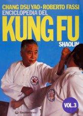 Enciclopedia del Kung Fu Shaolin Vol. 3