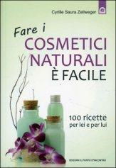 Fare Cosmetici Naturali è Facile