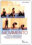 Lezioni di movimento - Sentire e sperimentare il Metodo FELDENKRAIS®