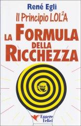 Il Principio LOLA: la formula della ricchezza