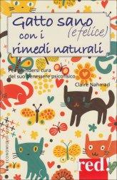 Gatto Sano (e Felice) con i Rimedi Naturali - Libro