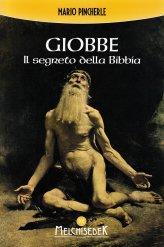 Giobbe: Il Segreto della Bibbia