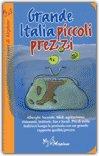 Grande Italia Piccoli Prezzi