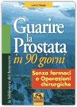 Guarire la prostata in 90 giorni