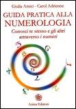 Guida Pratica alla Numerologia