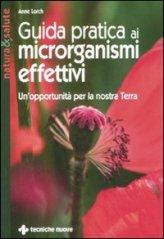 Guida Pratica ai Microrganismi Effettivi