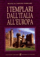 I Templari dall'Italia all'Europa - Libro