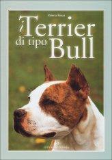 I Terrier di tipo Bull - Libro