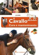 Il Cavallo - Cura e Mantenimento - Libro