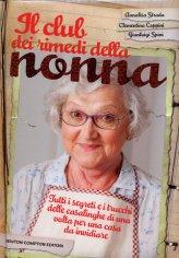 Il Club dei Rimedi della Nonna - Libro