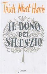 Il Dono del Silenzio