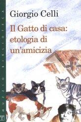 Il Gatto di Casa: Etologia di un'Amicizia - Libro