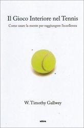 Il Gioco Interiore nel Tennis - Libro