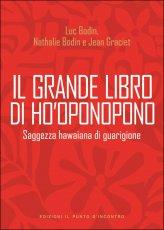 Il Grande Libro di Ho'oponopono - Libro