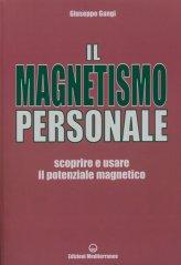 Il Magnetismo Personale - Libro