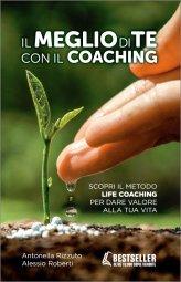 Il Meglio di te con il Coaching - Libro