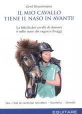 Il Mio Cavallo Tiene il Naso in Avanti! - Libro