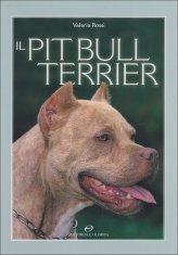 Il Pitbull Terrier - Libro