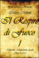 Il Respiro di Fuoco 1 - CD Audio
