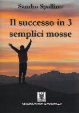 Il Successo in 3 Semplici Mosse