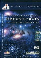 Introduzione alla Omeosinergia - La Cultura della Vita - DVD