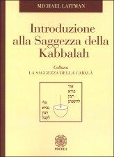 Introduzione alla Saggezza della Kabbalah - Libro