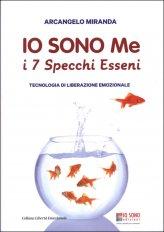 Io Sono Me - I 7 Specchi Esseni - Libro