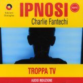 Ipnosi - Troppa Tv - CD
