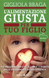 L'alimentazione Giusta per Tuo Figlio - Libro