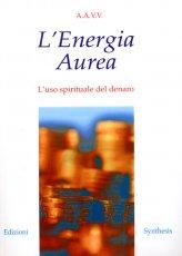 L'energia Aurea - Libro