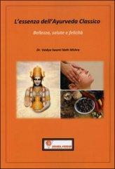 L'essenza dell'Ayurveda Classico