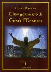 L'insegnamento di Gesù l'Esseno