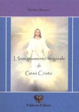 L'insegnamento Originale di Gesù Cristo - Libro