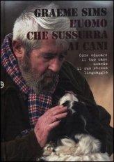 L'uomo che Sussurra ai Cani - Libro