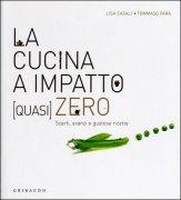 La Cucina a Impatto (quasi) Zero