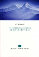 La Dottrina Segreta - Edizione di Studio