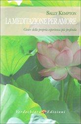 La Meditazione per Amore - Libro