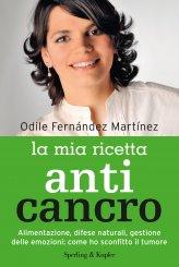 La Mia Ricetta Anti Cancro - Libro