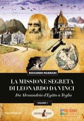 La Missione Segreta di Leonardo Da Vinci - Vol. 1