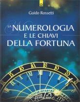 La Numerologia e le Chiavi della Fortuna