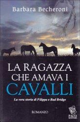 La Ragazza che Amava i Cavalli - Libro
