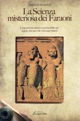 La Scienza Misteriosa dei Faraoni - Libro