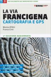 La Via Francigena Cartografia e Gps