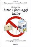 Latte e Formaggi Killer
