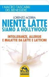 Niente Latte siamo a Hollywood - Libro Tascabile