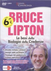Le Basi della Biologia delle Credenze - DVD