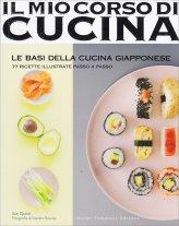 Il Mio Corso di Cucina - Le Basi della Cucina Giapponese