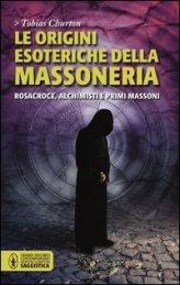 Le Origini Esoteriche della Massoneria - Libro
