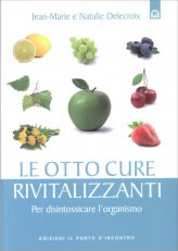 Le Otto Cure Rivitalizzanti - Libro